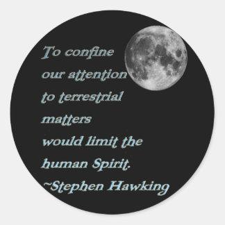 ~*Terrestrial Matters*~ Stephen Hawking Quote Sticker