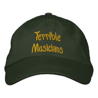 Terrible Musicians Hat Embroidered Hats
