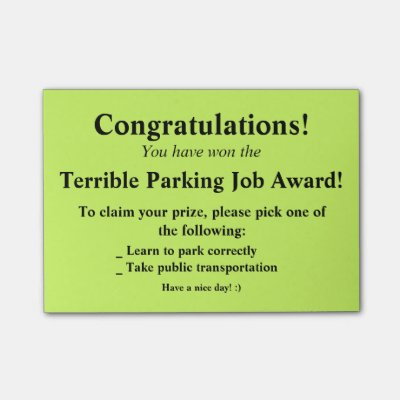 photo regarding Bad Parking Cards Printable named Terrific Parking. Rather. Report-it Notes