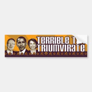 Terrible Tax Triumvirate Bumper Sticker