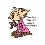 Terrible Two's? Who's Waiting? Baby (PINK) Postcard
