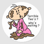 Terrible Two's? Who's Waiting? Baby (PINK) Round Stickers