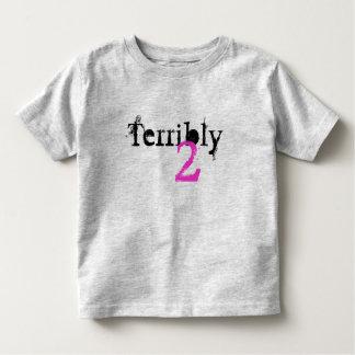 Terribly 2 T-Shirt