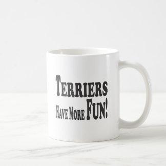 Terriers Have More Fun Coffee Mug