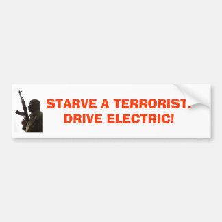 terrorist, STARVE A TERRORIST!DRIVE ELECTRIC! Car Bumper Sticker