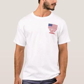 TERRORIST STATE (#0004) T-Shirt