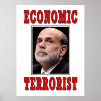 Terrorista económico - Ben Bernanke Posters