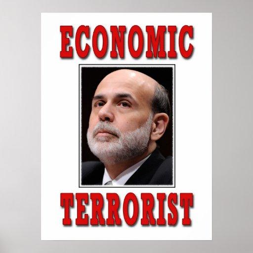 Terrorista económico - Ben Bernanke Póster