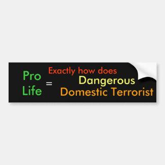 Terrorista nacional peligroso pegatina para auto