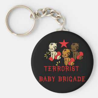 Terrorists Babies Keychain