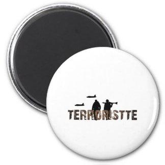 Terroristte fever 2 inch round magnet