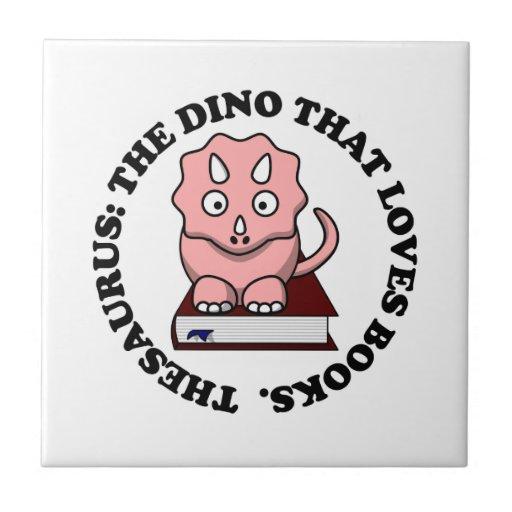 Tesauro: Un dinosaurio que ama los libros de Azulejo Cuadrado Pequeño