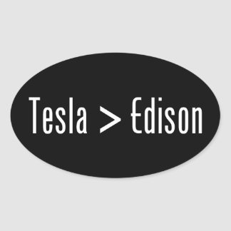 Tesla > Edison Oval Sticker