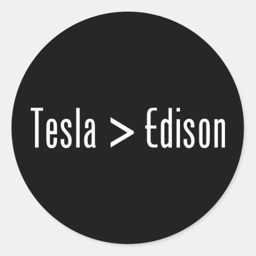 Tesla > Edison Pegatina Redonda
