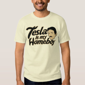 Tesla es mi Homeboy Camisas