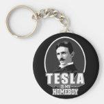 Tesla es mi Homeboy Llavero Redondo Tipo Pin