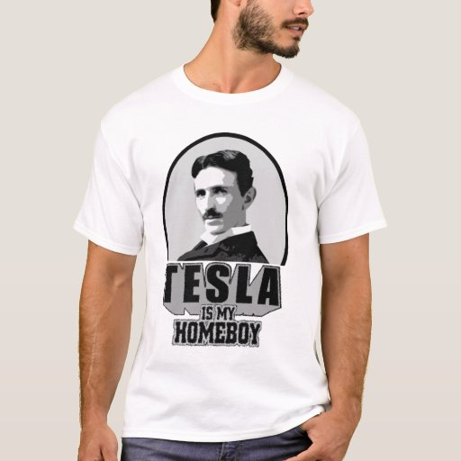 Tesla es mi Homeboy Playera