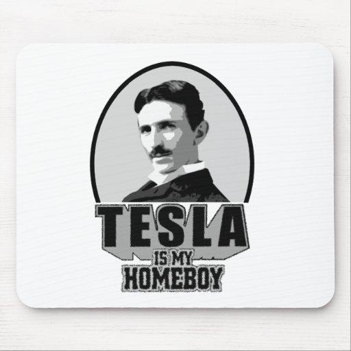 Tesla es mi Homeboy Tapetes De Ratón
