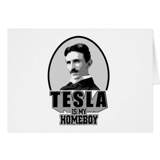 Tesla es mi Homeboy Tarjeta De Felicitación