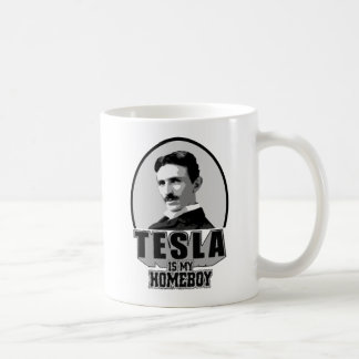 Tesla Is My Homeboy Coffee Mug