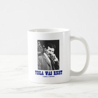 Tesla Was Right (Nikola Tesla) Classic White Coffee Mug
