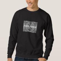 Test Pattern (Indian Stand By) Sweatshirt