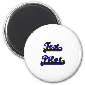 Test Pilot Classic Job Design 2 Inch Round Magnet