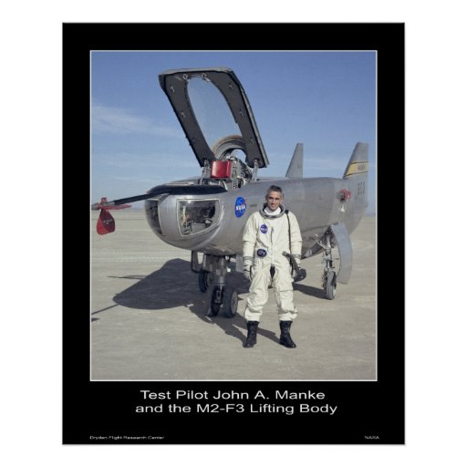 Test Pilot John A. Manke and the M2-F3 Poster