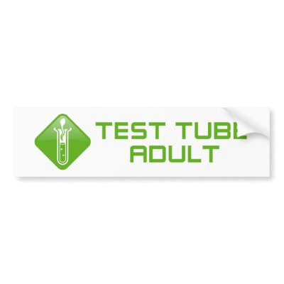 Test Tube Adult Bumper Stickers by PlasmicSteve