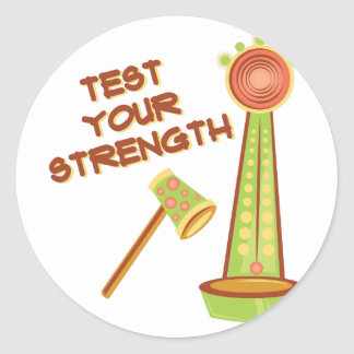 Test Your Strength Classic Round Sticker