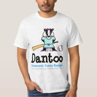 TESTAMENT: FUNNY BADGERS (TM) Dantoo Tee