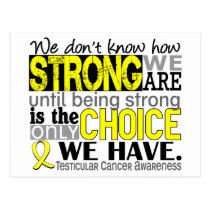 Testicular Cancer How Strong We Are Postcard