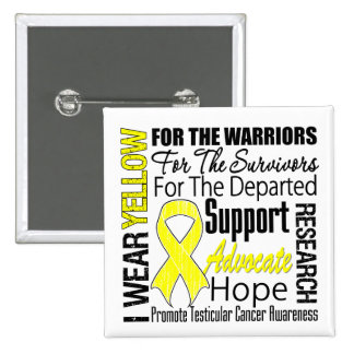 Testicular Cancer I Wear Yellow Ribbon TRIBUTE 2 Inch Square Button