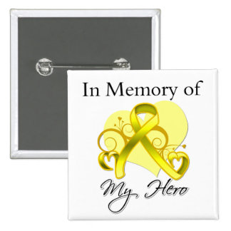 Testicular Cancer In Memory of My Hero Pinback Buttons
