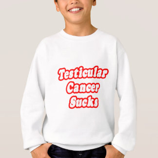 Testicular Cancer Sucks Sweatshirt
