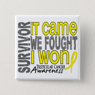 Testicular Cancer Survivor It Came We Fought I Won Pinback Button