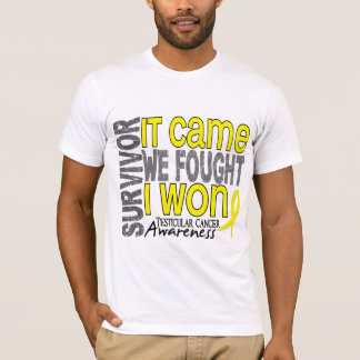 Testicular Cancer Survivor It Came We Fought I Won T-Shirt