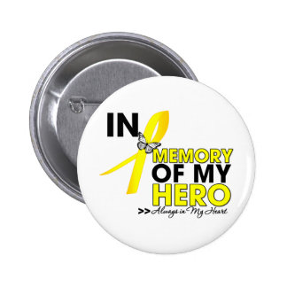 Testicular Cancer Tribute In Memory of My Hero Button