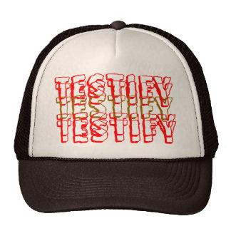 TESTIFY TRUCKER HAT