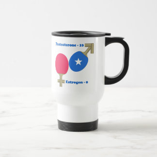 Testosterone Ping Pong Travel Mug