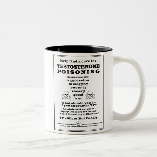 testosterone poisoning awareness Two-Tone coffee mug