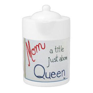 Tetera con cita divertida de la mamá