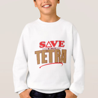 Tetra Save Sweatshirt