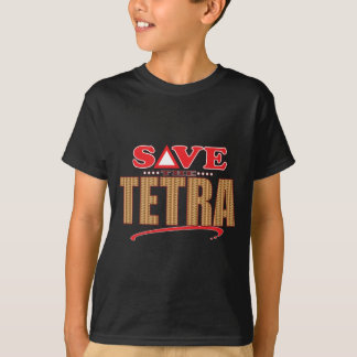 Tetra Save T-Shirt