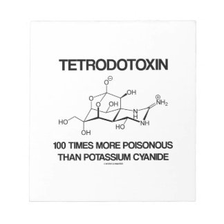 Tetrodotoxin 100 Times More Poisonous Than Cyanide Notepad