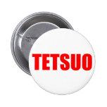 TETSUO PIN