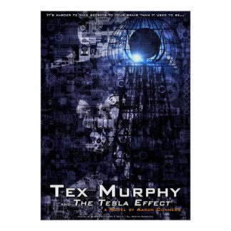 """Tex Murphy and The Tesla Effect Poster [20""""x28""""]"""