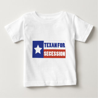 Texan for Secession Baby T-Shirt