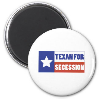Texan for Secession Fridge Magnets