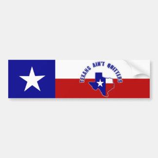 Texans Ain't Quitters Bumper Sticker
